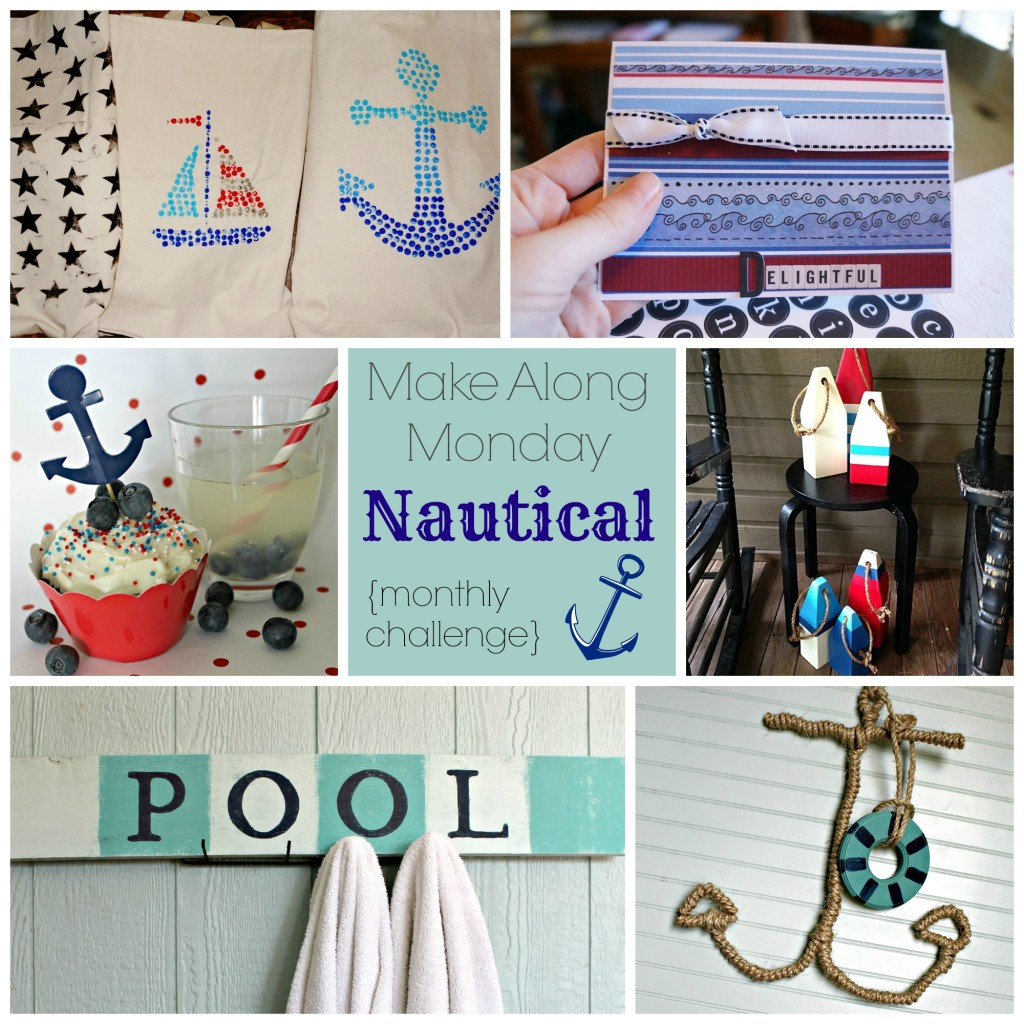 Nautical Make Along Monday Collage