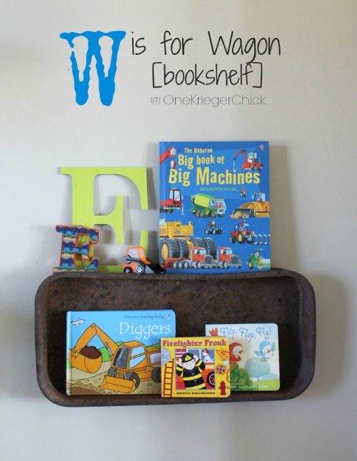 W is for Wagon-bookshelf-OneKriegerChick.com