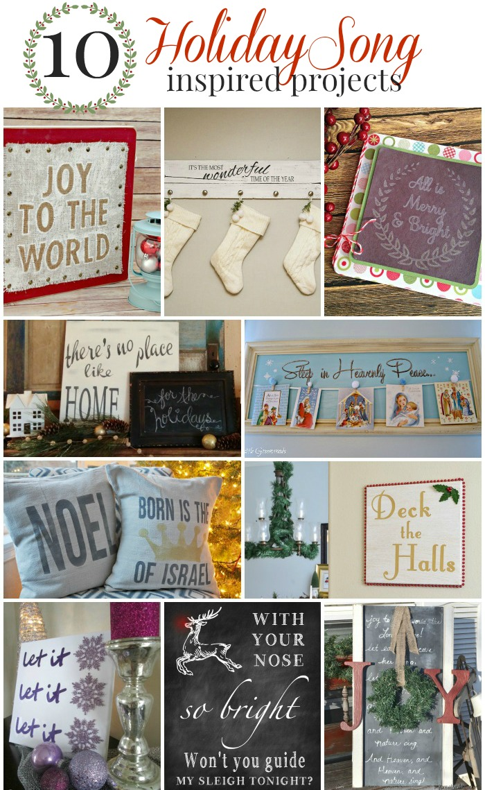 10 Fun projects you can make today...All inspired by Holiday Songs!