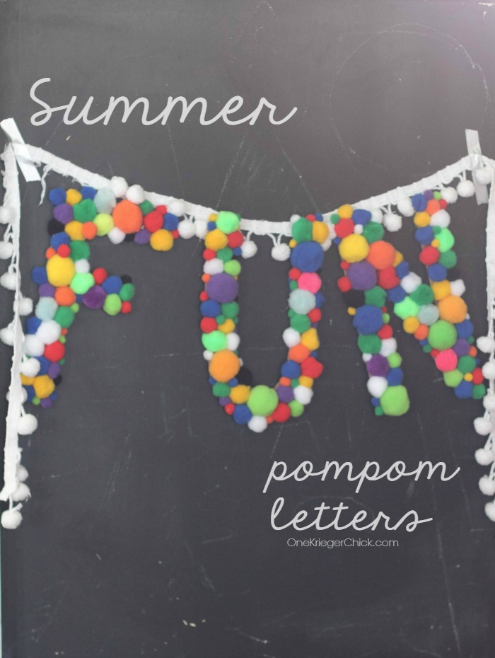 Summer FUN Pom Pom Letters- perfect decor to ensure a FUN Summer! OneKriegerChick.com